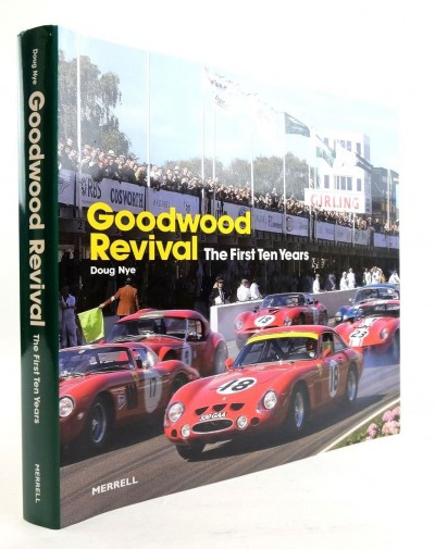 Goodwood Revival: The First Ten Years