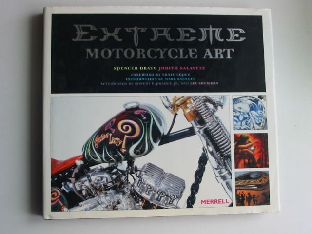 Photo of EXTREME MOTORCYCLE ART written by Drate, Spencer<br />Salavetz, Judith published by Merrell Publishers Limited (STOCK CODE: 1001144)  for sale by Stella & Rose's Books