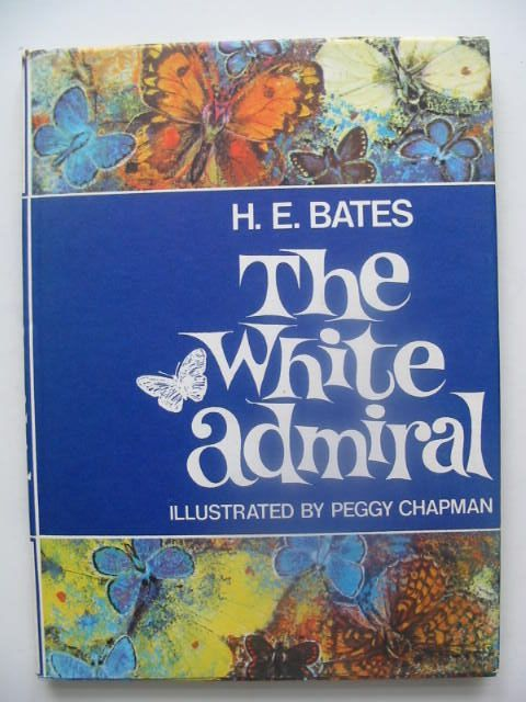 Photo of THE WHITE ADMIRAL written by Bates, H.E. illustrated by Chapman, Peggy published by Dennis Dobson (STOCK CODE: 1103199)  for sale by Stella & Rose's Books