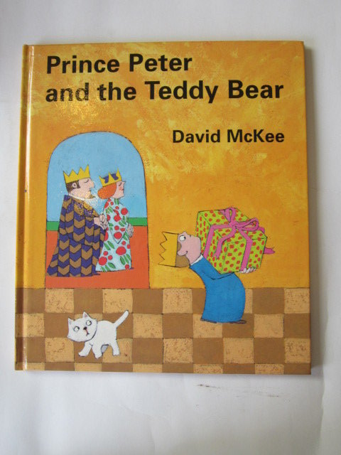 Photo of PRINCE PETER AND THE TEDDY BEAR written by McKee, David illustrated by McKee, David published by Andersen Press (STOCK CODE: 1105722)  for sale by Stella & Rose's Books