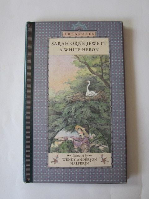 Photo of A WHITE HERON written by Jewett, Sarah Orne illustrated by Halperin, Wendy Anderson published by Walker Books (STOCK CODE: 1105775)  for sale by Stella & Rose's Books