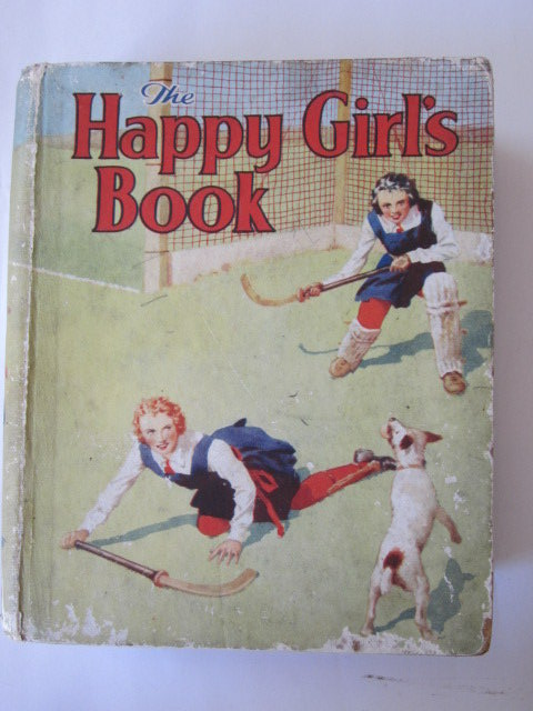 Photo of THE HAPPY GIRL'S BOOK written by Marlowe, Alice M.<br />et al,  published by D.C. Thomson & Co Ltd. (STOCK CODE: 1105914)  for sale by Stella & Rose's Books