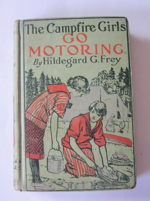 Photo of THE CAMPFIRE GIRLS GO MOTORING written by Frey, Hildegard G. published by A.L. Burt Company (STOCK CODE: 1106208)  for sale by Stella & Rose's Books