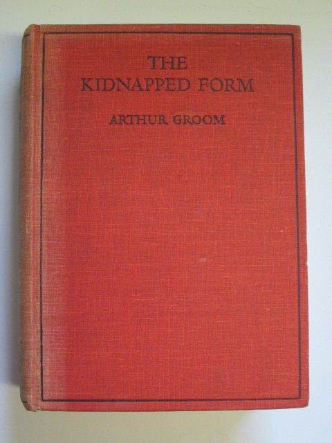 Photo of THE KIDNAPPED FORM written by Groom, Arthur published by Juvenile Productions (STOCK CODE: 1106393)  for sale by Stella & Rose's Books