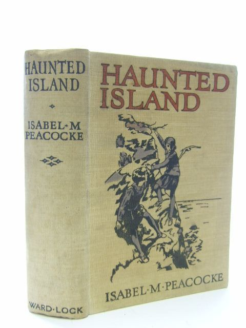 Photo of HAUNTED ISLAND written by Peacocke, Isabel M. published by Ward Lock & Co Ltd. (STOCK CODE: 1106718)  for sale by Stella & Rose's Books