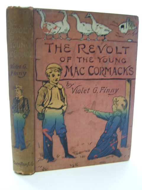 Photo of THE REVOLT OF THE YOUNG MACCORMACKS written by Finny, Violet Geraldine illustrated by Scannell, Edith published by Macmillan & Co. Ltd. (STOCK CODE: 1106745)  for sale by Stella & Rose's Books