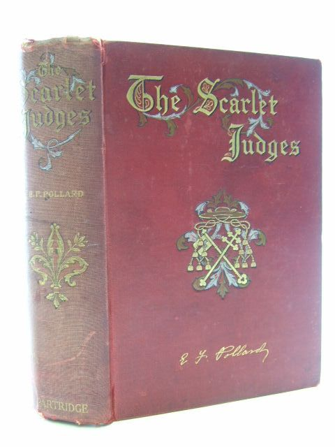 Photo of THE SCARLET JUDGES written by Pollard, Eliza F. published by S.W. Partridge & Co. (STOCK CODE: 1106903)  for sale by Stella & Rose's Books