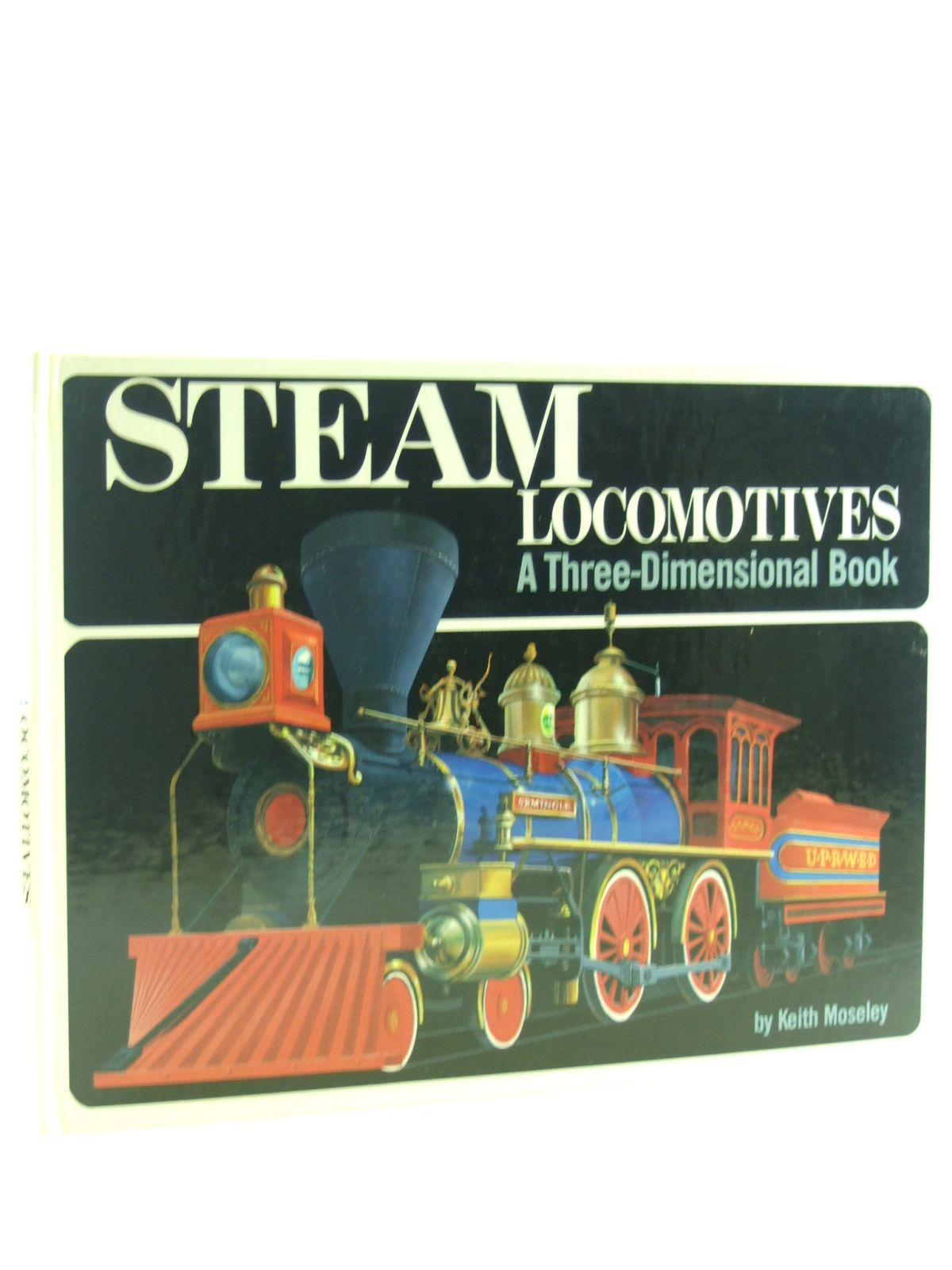 Photo of STEAM LOCOMOTIVES A THREE-DIMENSIONAL BOOK written by Moseley, Keith<br />Whitehouse, Alan illustrated by Bartle, Brian<br />Watson, Brian published by William Collins Sons & Co. Ltd. (STOCK CODE: 1107151)  for sale by Stella & Rose's Books