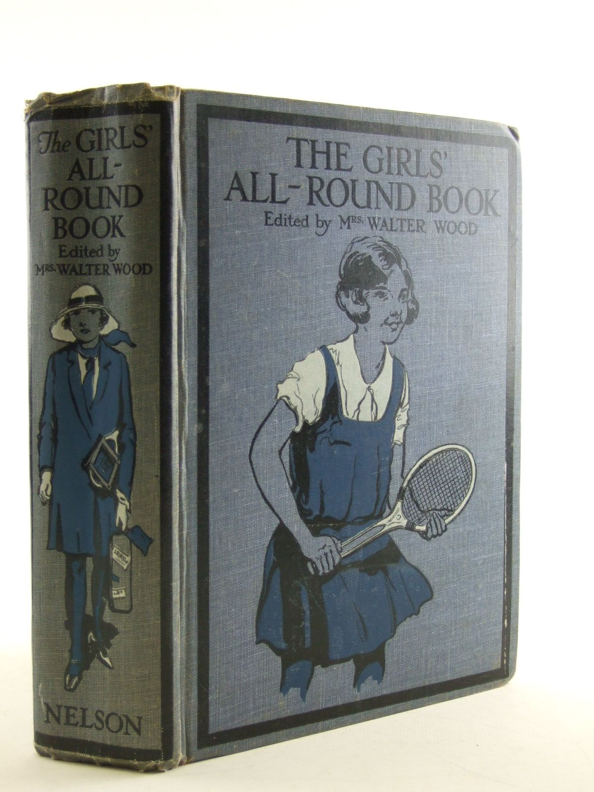 Photo of THE GIRLS' ALL-ROUND BOOK OF STORIES, SPORTS, AND HOBBIES written by Wood, Mrs. Walter<br />Chaundler, Christine<br />Lake, Edna<br />Harwood, Constance<br />Marchant, Bessie<br />Oxenham, Elsie J.<br />et al,  published by Thomas Nelson and Sons Ltd. (STOCK CODE: 1108136)  for sale by Stella & Rose's Books