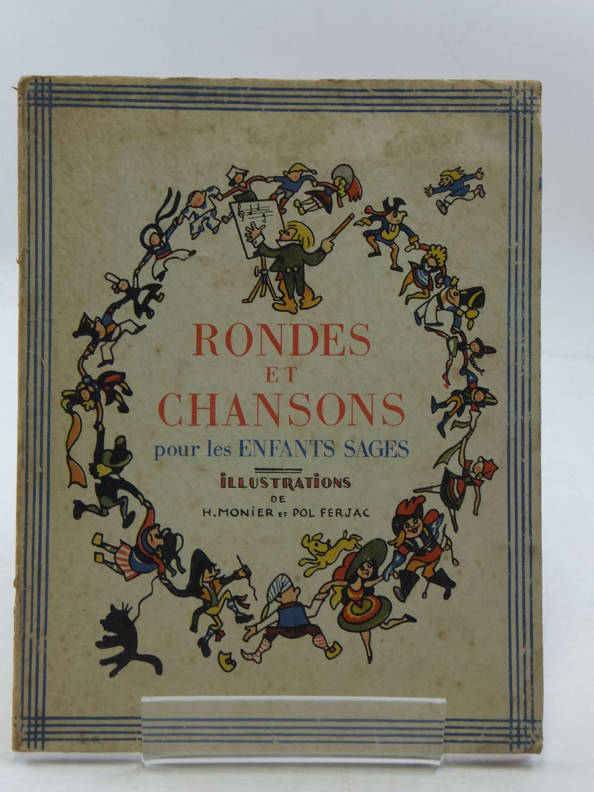 Photo of COMPTINES, RONDES ET CHANSONS POUR LES ENFANTS SAGES written by De Gremilly, Louis Arnould illustrated by Monier, Henri<br />Ferjac, Pol published by Librairie Grund (STOCK CODE: 1108548)  for sale by Stella & Rose's Books