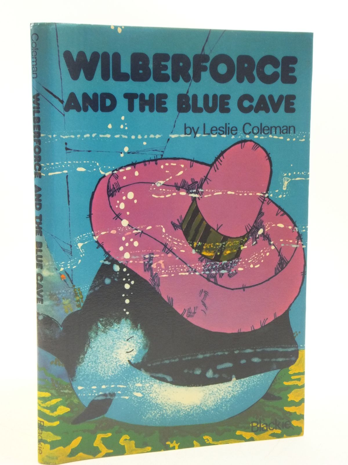 Photo of WILBERFORCE AND THE BLUE CAVE written by Coleman, Leslie illustrated by Laing, John published by Blackie (STOCK CODE: 1108570)  for sale by Stella & Rose's Books