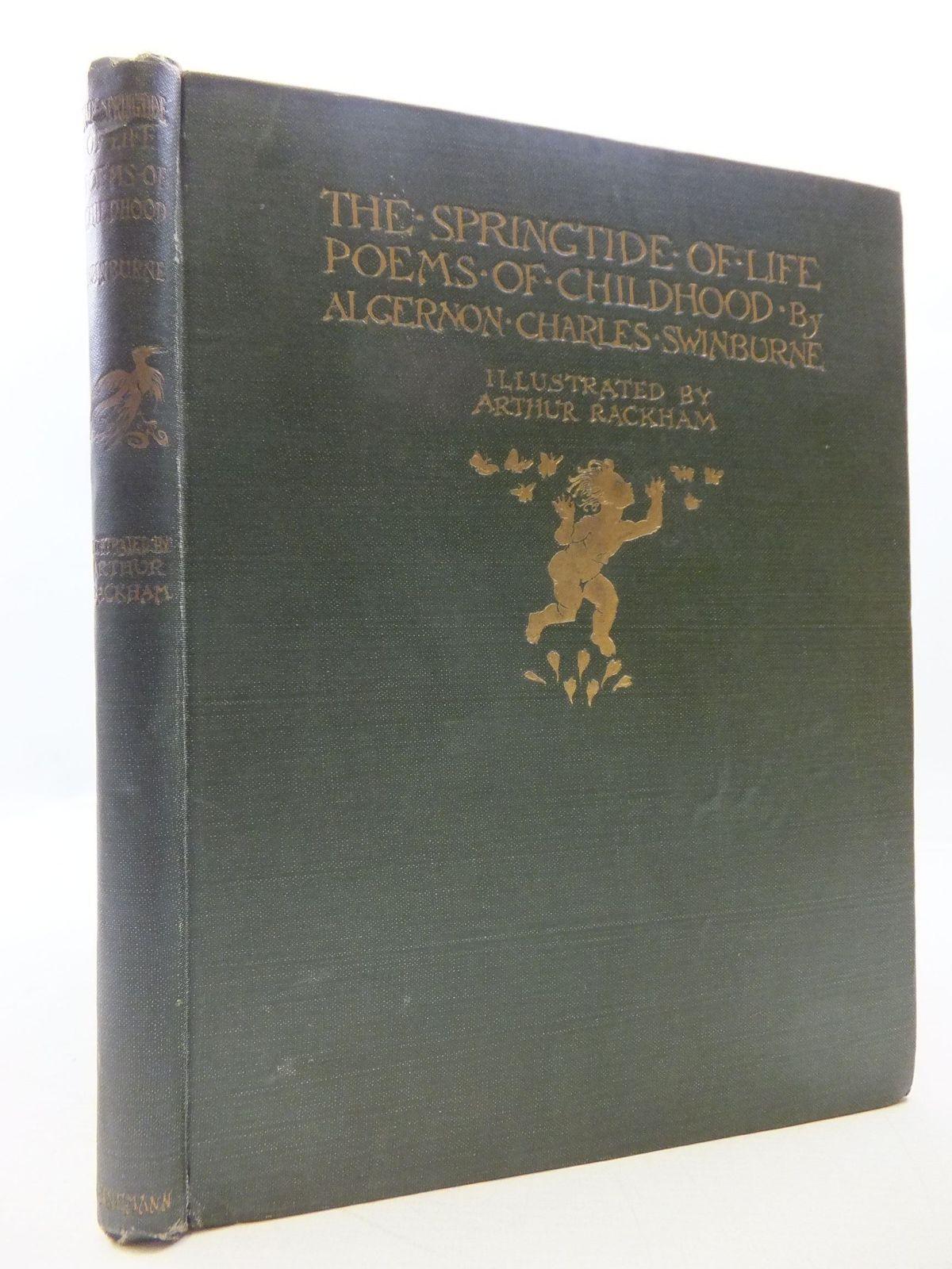 Photo of THE SPRINGTIDE OF LIFE written by Swinburne, Algernon C.<br />Gosse, Edmund illustrated by Rackham, Arthur published by William Heinemann (STOCK CODE: 1108627)  for sale by Stella & Rose's Books