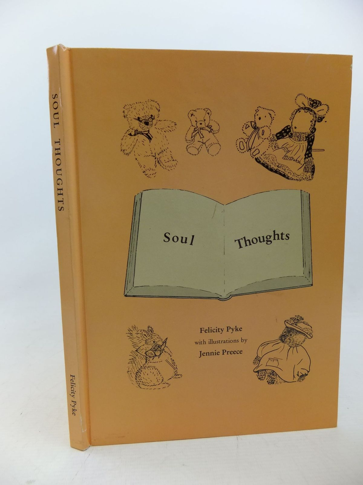 Photo of SOUL THOUGHTS written by Pyke, Felicity illustrated by Preece, Jennie published by Felicity Pyke (STOCK CODE: 1109168)  for sale by Stella & Rose's Books