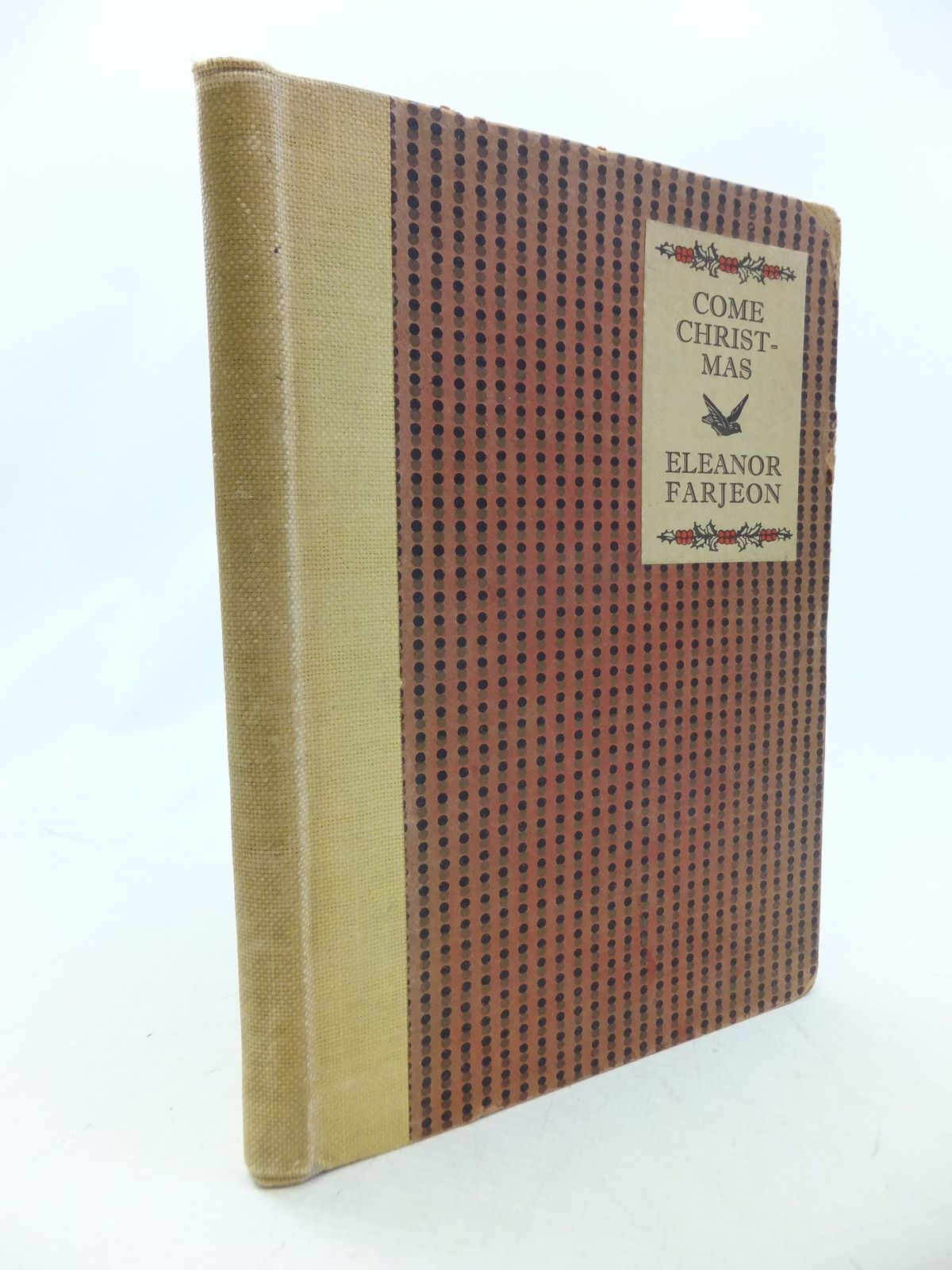 Photo of COME CHRISTMAS written by Farjeon, Eleanor illustrated by McArthur, Molly published by W. Collins Sons and Co. Ltd. (STOCK CODE: 1109424)  for sale by Stella & Rose's Books