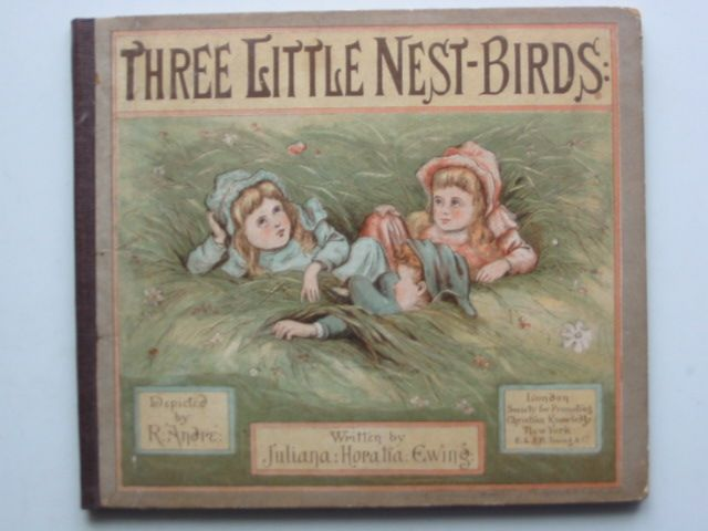 Photo of THREE LITTLE NEST BIRDS written by Ewing, Juliana Horatia illustrated by Andre, R. published by SPCK (STOCK CODE: 1201592)  for sale by Stella & Rose's Books