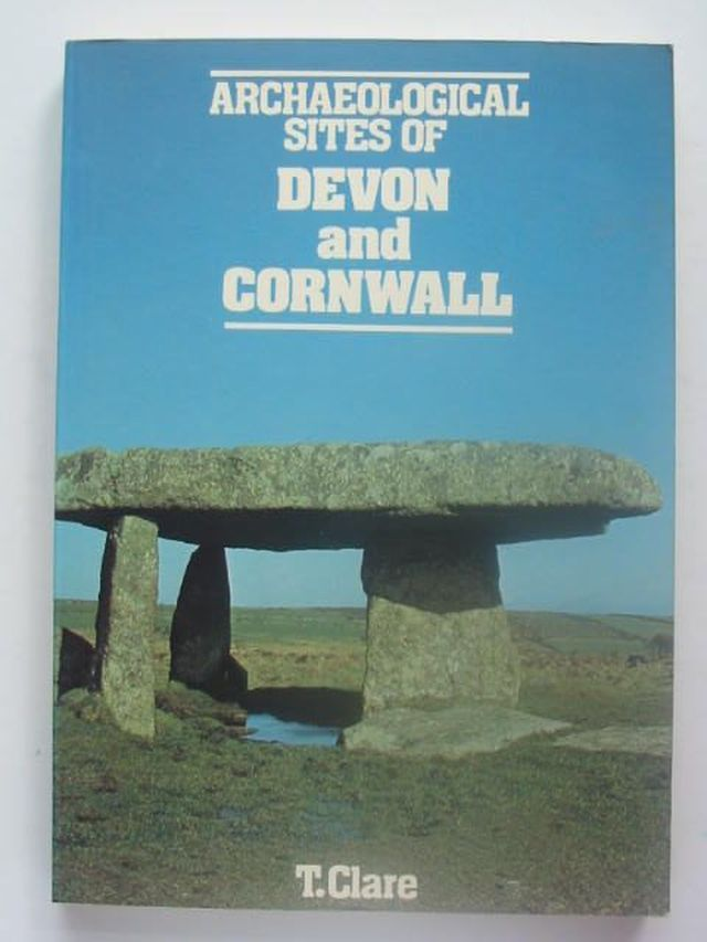 Photo of ARCHAEOLOGICAL SITES OF DEVON AND CORNWALL written by Clare, T. published by Moorland Publishing (STOCK CODE: 1202082)  for sale by Stella & Rose's Books