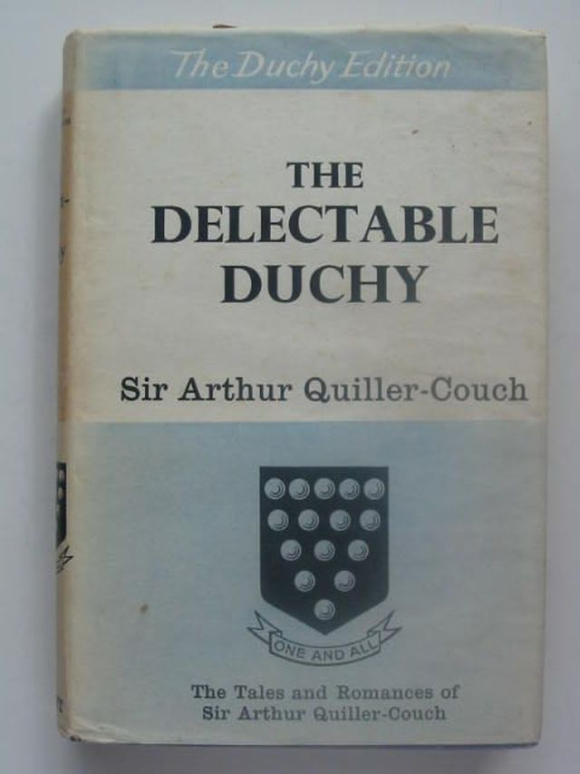 Photo of THE DELECTABLE DUCHY written by Quiller-Couch, Arthur published by J.M. Dent & Sons Ltd. (STOCK CODE: 1202086)  for sale by Stella & Rose's Books