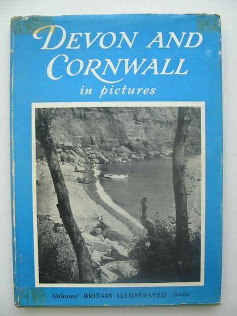 Photo of DEVON AND CORNWALL IN PICTURES written by Hoskins, W.G.<br />Berry, Claude published by Odhams Press (STOCK CODE: 1202118)  for sale by Stella & Rose's Books