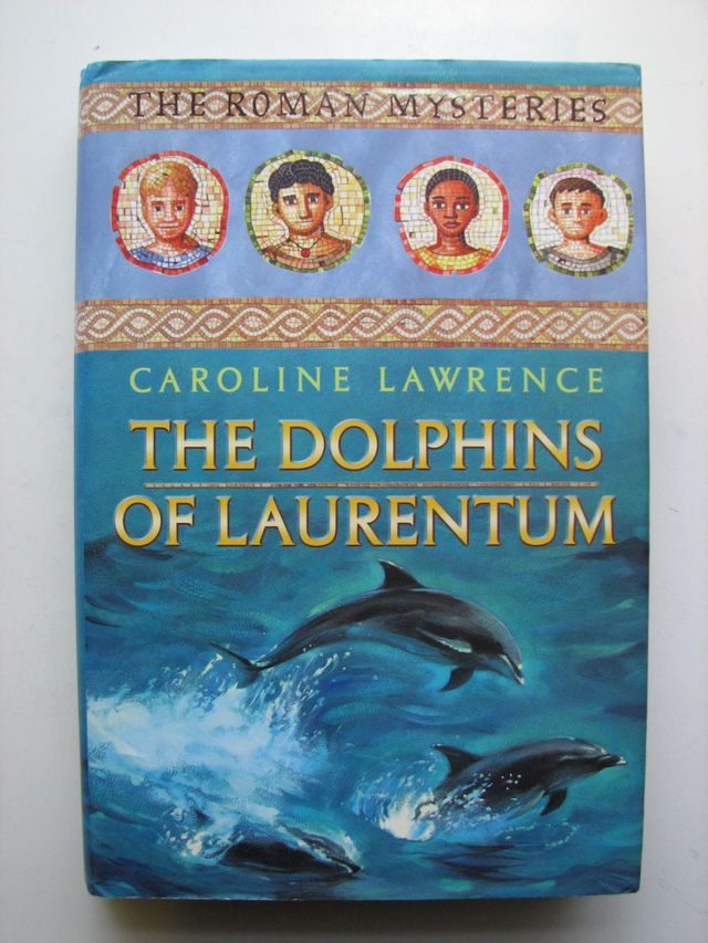 Photo of THE DOLPHINS OF LAURENTUM written by Lawrence, Caroline published by Orion Children's Books (STOCK CODE: 1202541)  for sale by Stella & Rose's Books
