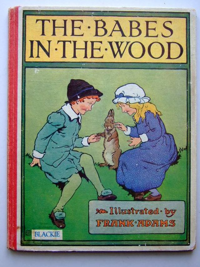 Photo of THE BABES IN THE WOOD illustrated by Adams, Frank published by Blackie & Son Ltd. (STOCK CODE: 1202853)  for sale by Stella & Rose's Books