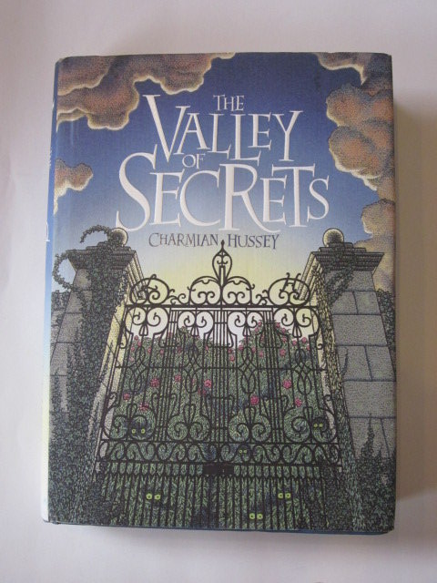 Photo of THE VALLEY OF SECRETS written by Hussey, Charmian illustrated by Crump, Christopher published by Hodder Children's Books (STOCK CODE: 1202875)  for sale by Stella & Rose's Books