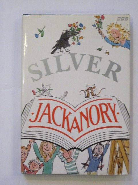 Photo of SILVER JACKANORY written by Aiken, Joan<br />Cresswell, Helen<br />King-Smith, Dick<br />Robinson, Tony<br />et al,  illustrated by Blake, Quentin<br />et al.,  published by BBC Books (STOCK CODE: 1202908)  for sale by Stella & Rose's Books