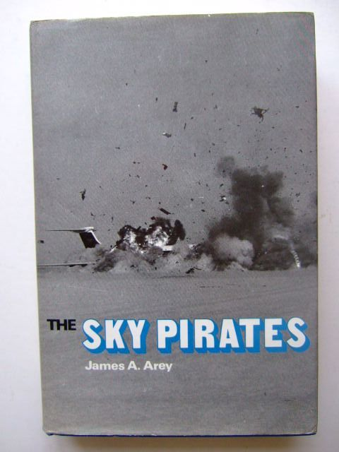 Photo of THE SKY PIRATES written by Arey, James A. published by Ian Allan (STOCK CODE: 1203396)  for sale by Stella & Rose's Books