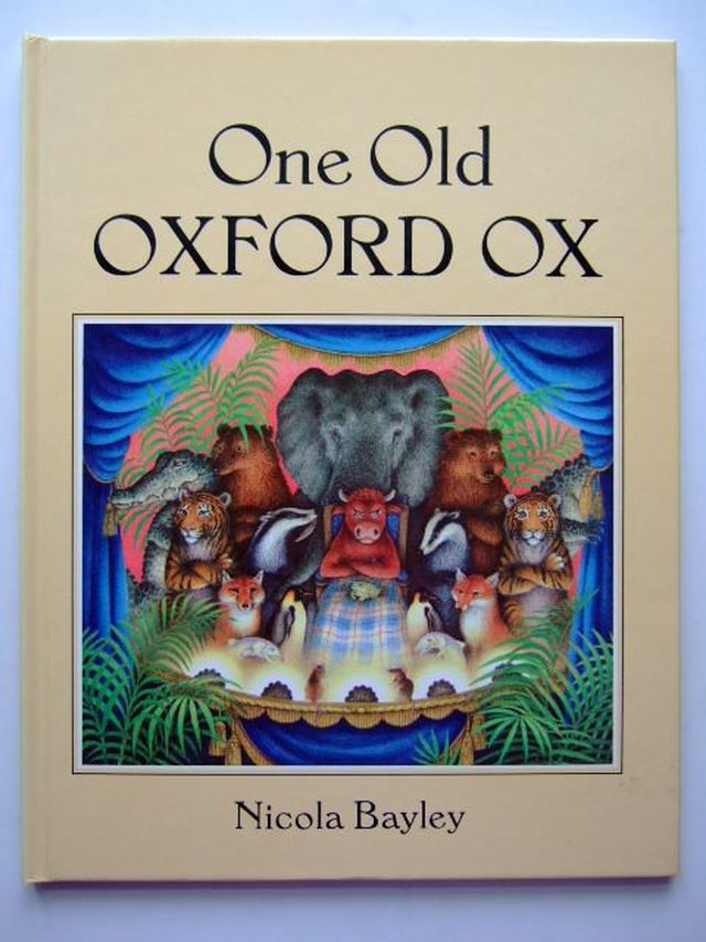 Photo of ONE OLD OXFORD OX written by Bayley, Nicola illustrated by Bayley, Nicola published by Jonathan Cape (STOCK CODE: 1203725)  for sale by Stella & Rose's Books