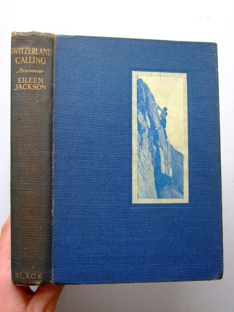 Photo of SWITZERLAND CALLING written by Jackson, Eileen Montague published by A. & C. Black Ltd. (STOCK CODE: 1204121)  for sale by Stella & Rose's Books
