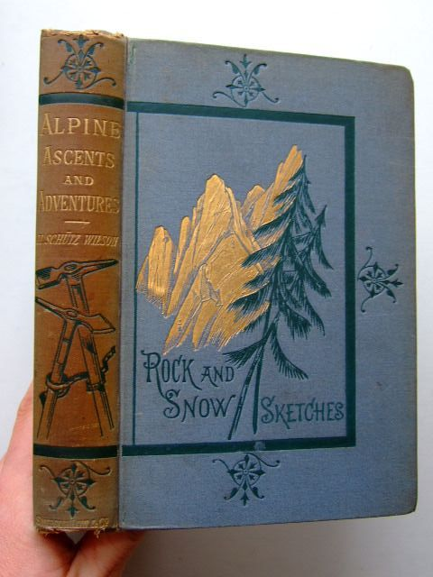 Photo of ALPINE ASCENTS AND ADVENTURES written by Wilson, H. Schultz illustrated by Stone, Marcus<br />Whymper, Edward published by Sampson Low, Marston, Searle, & Rivington (STOCK CODE: 1204125)  for sale by Stella & Rose's Books