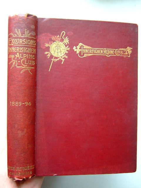 Photo of PRINCIPAL EXCURSIONS OF THE INNERLEITHEN ALPINE CLUB DURING THE YEARS 1889-94 published by John McQueen (STOCK CODE: 1204141)  for sale by Stella & Rose's Books