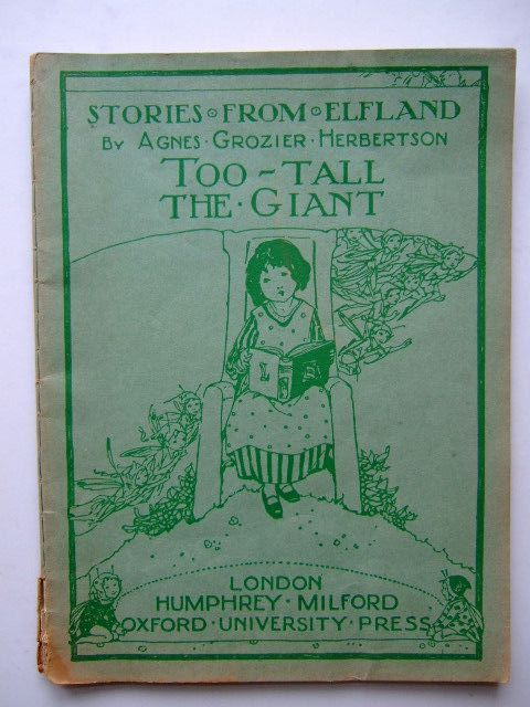 Photo of STORIES FROM ELFLAND: TOO-TALL THE GIANT written by Herbertson, Agnes Grozier published by Humphrey Milford, Oxford University Press (STOCK CODE: 1204201)  for sale by Stella & Rose's Books