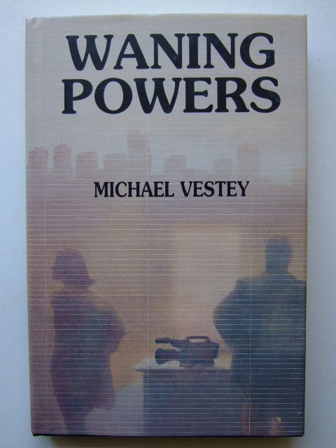 Photo of WANING POWERS written by Vestey, Michael published by Jerome Books (STOCK CODE: 1204239)  for sale by Stella & Rose's Books