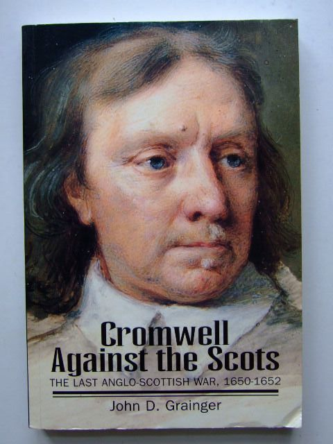 Photo of CROMWELL AGAINST THE SCOTS written by Grainger, John D. published by Tuckwell Press (STOCK CODE: 1204313)  for sale by Stella & Rose's Books