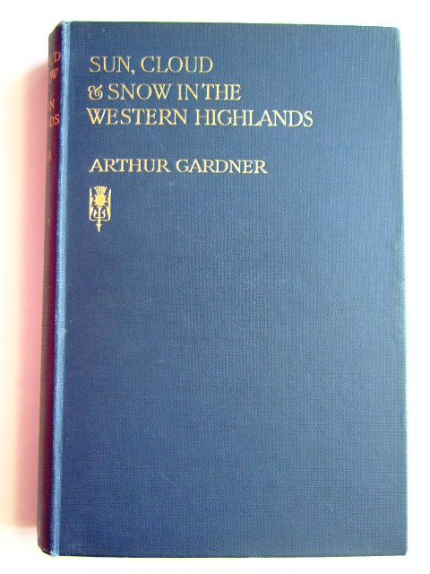 Photo of SUN, CLOUD & SNOW IN THE WESTERN HIGHLANDS written by Gardner, Arthur published by Grant & Murray (STOCK CODE: 1204599)  for sale by Stella & Rose's Books