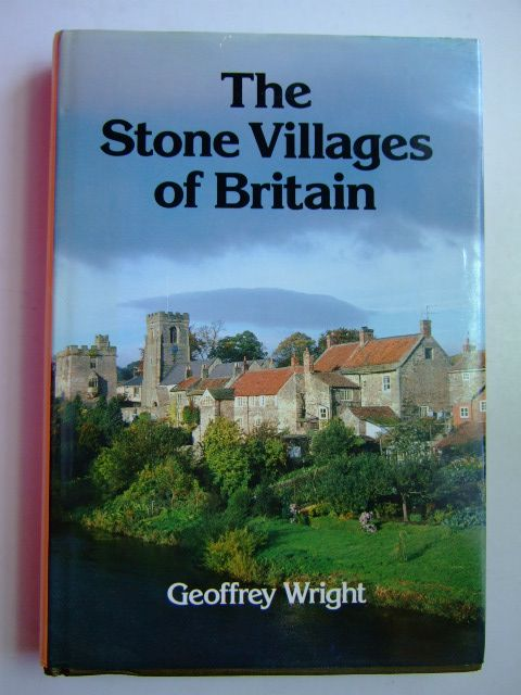 Photo of THE STONE VILLAGES OF BRITAIN written by Wright, Geoffrey published by David & Charles (STOCK CODE: 1204635)  for sale by Stella & Rose's Books
