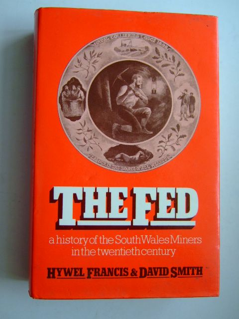 Photo of THE FED written by Francis, Hywel<br />Smith, David published by Lawrence & Wishart (STOCK CODE: 1204850)  for sale by Stella & Rose's Books