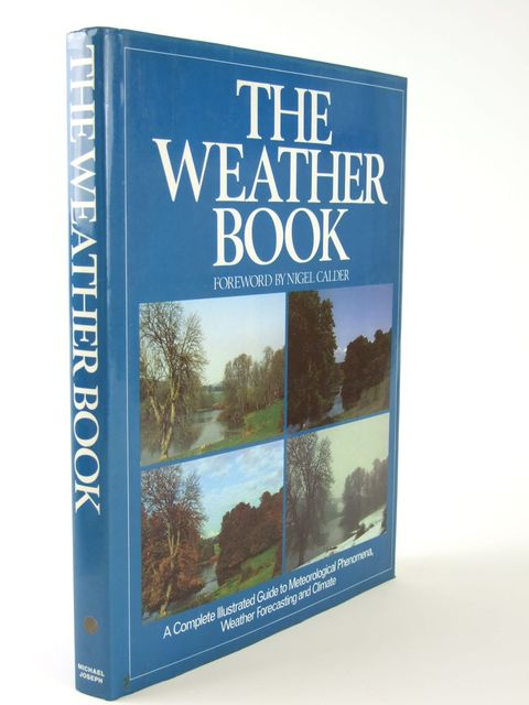 Photo of THE WEATHER BOOK written by Hardy, Ralph<br />et al,  published by Michael Joseph (STOCK CODE: 1204988)  for sale by Stella & Rose's Books