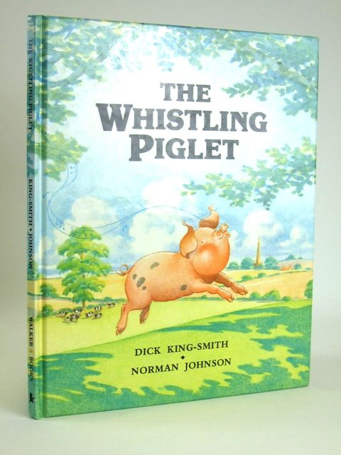 Photo of THE WHISTLING PIGLET written by King-Smith, Dick illustrated by Johnson, Norman published by Walker Books (STOCK CODE: 1205059)  for sale by Stella & Rose's Books