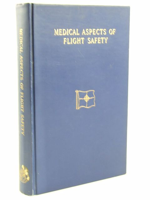 Photo of MEDICAL ASPECTS OF FLIGHT SAFETY written by Evrard, E.<br />Bergeret, P<br />Van Wulfften Palthe, P.M. published by Pergamon Press (STOCK CODE: 1205322)  for sale by Stella & Rose's Books