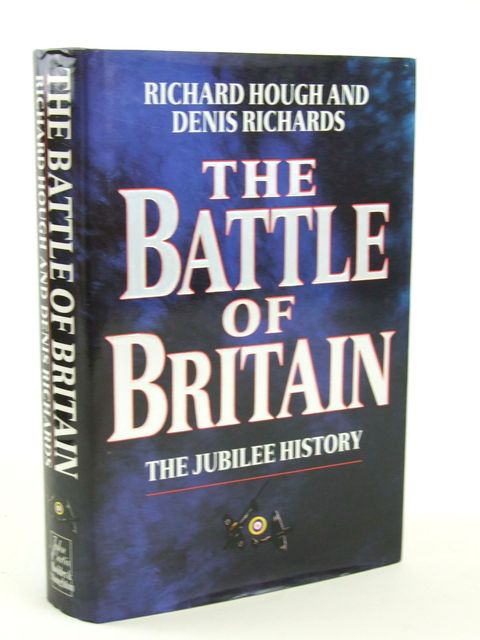 Photo of THE BATTLE OF BRITAIN written by Hough, Richard<br />Richards, Denis published by Hodder & Stoughton (STOCK CODE: 1205354)  for sale by Stella & Rose's Books