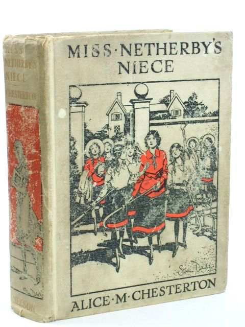 Photo of MISS NETHERBY'S NIECE written by Chesterton, Alice M. illustrated by Patterson, Malcolm published by Thomas Nelson (STOCK CODE: 1205489)  for sale by Stella & Rose's Books