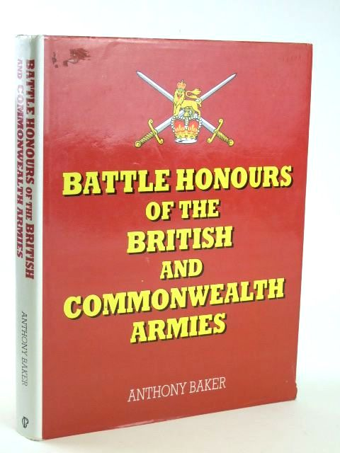Photo of BATTLE HONOURS OF THE BRITISH AND COMMONWEALTH ARMIES written by Baker, Anthony published by Ian Allan (STOCK CODE: 1205709)  for sale by Stella & Rose's Books