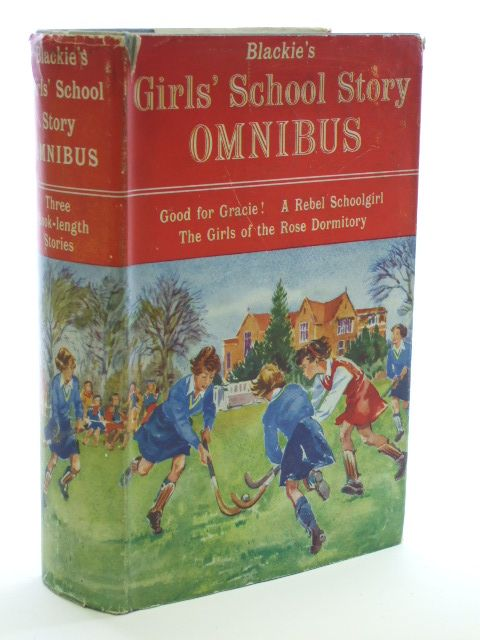 Photo of BLACKIE'S GIRLS' SCHOOL STORY OMNIBUS written by Vicary, Dorothy<br />Francis, Joy<br />Carpenter, Frances illustrated by Ladler, Betty published by Blackie & Son Ltd. (STOCK CODE: 1205951)  for sale by Stella & Rose's Books
