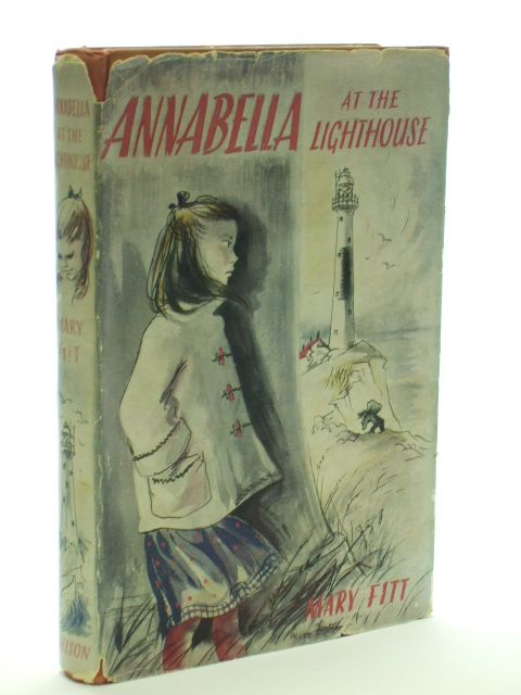 Photo of ANNABELLA AT THE LIGHTHOUSE written by Fitt, Mary illustrated by Fortnum, Peggy published by Thomas Nelson and Sons Ltd. (STOCK CODE: 1205977)  for sale by Stella & Rose's Books