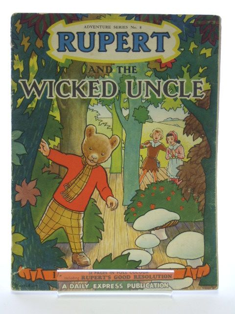 Photo of RUPERT ADVENTURE SERIES No. 8 - RUPERT AND THE WICKED UNCLE written by Bestall, Alfred illustrated by Bestall, Alfred published by Daily Express (STOCK CODE: 1205987)  for sale by Stella & Rose's Books