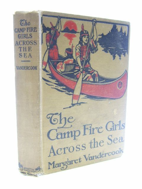 Photo of THE CAMP FIRE GIRLS ACROSS THE SEAS written by Vandercook, Margaret published by The John C. Winston Company (STOCK CODE: 1206105)  for sale by Stella & Rose's Books