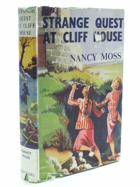 Photo of STRANGE QUEST AT CLIFF HOUSE written by Moss, Nancy illustrated by Brook, D. published by W. & R. Chambers (STOCK CODE: 1206231)  for sale by Stella & Rose's Books