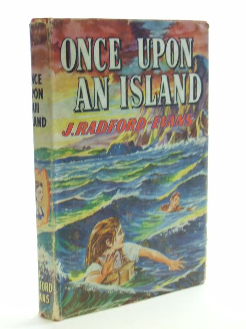 Photo of ONCE UPON AN ISLAND written by Radford-Evans, J. published by Spring Books (STOCK CODE: 1206234)  for sale by Stella & Rose's Books