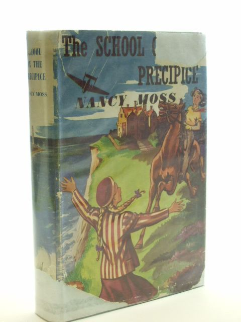Photo of THE SCHOOL ON THE PRECIPICE written by Moss, Nancy illustrated by Brook, D. published by W. & R. Chambers Limited (STOCK CODE: 1206235)  for sale by Stella & Rose's Books